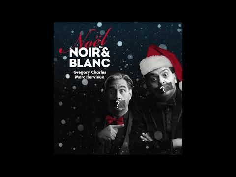 02  Ave Maria (Caccini) _ Noël en N&B _ Gregory Charles et Marc Hervieux