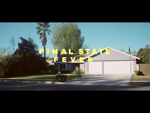 Final State - Fever - Vidéoclip officiel