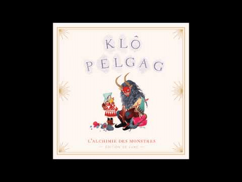 Klô Pelgag - Tunnel