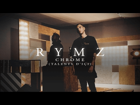 Talents d'ici | Chrome - Rymz